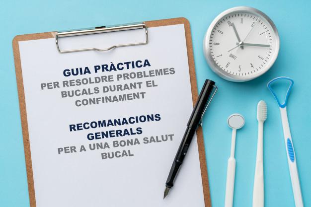 Guia per resoldre problemes bucals i recomanacions generals per una bona salut bucal durant el confinament